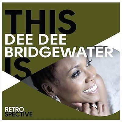 Dee Dee Bridgewater - This Is Dee Dee Bridgewater Retrospective (2015).Mp3 - 320Kbps
