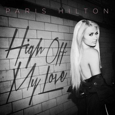 Paris Hilton - High Off My Love (Remixes) (2015).Mp3 - 320Kbps