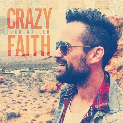 John Waller - Crazy Faith (2015).Mp3 - 320Kbps