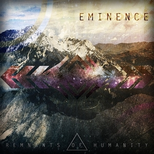Remnants of Humanity – Eminence (2015)
