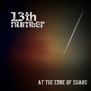 13th Number – At the Edge of Chaos (2015)