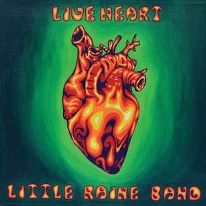 Little Raine Band – Live Heart (2015)