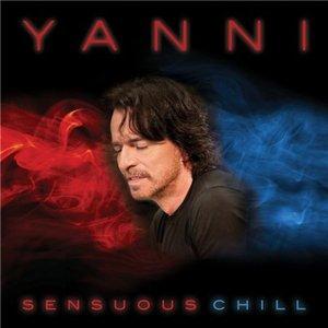 Yanni – Sensuous Chill (2016)