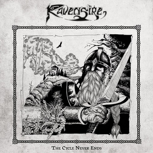 Ravensire – The Cycle Never Ends (2016)
