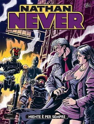 Nathan Never 298 - Niente è per Sempre (2016)
