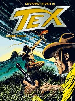Le Grandi Storie di Tex 9 - Ombre Rosse (2016)