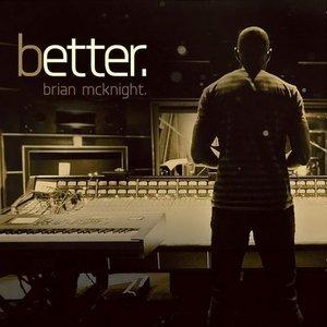 Brian McKnight – Better (2016)
