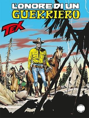 Tex Willer Mensile 666 - L'Onore di un Guerriero (2016)