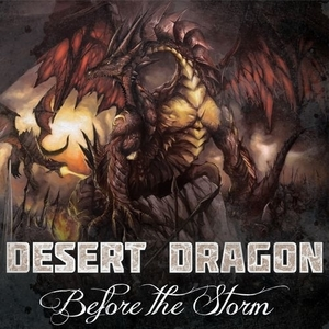 Desert Dragon – Before The Storm (2016)