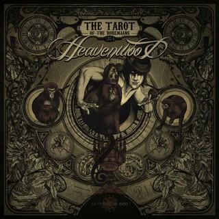 Heavenwood - The Tarot Of The Bohemians (2016)