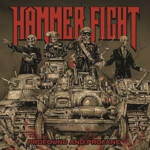 Hammer Fight – Profound and Profane (2016)