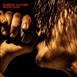 Plague Vendor – Bloodsweat (2016)