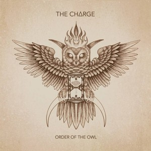 The Charge – Order Of The Owl (2015)