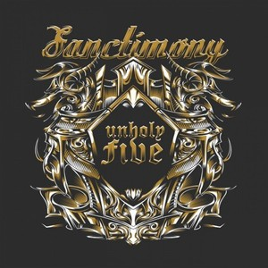 Sanctimony – Unholy Five (2016)