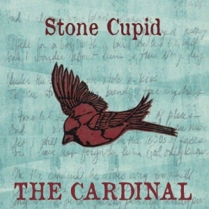 Stone Cupid – The Cardinal (2016)