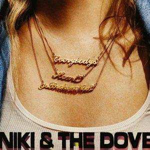 Niki & The Dove – Everybody's Heart Is Broken Now (2016)