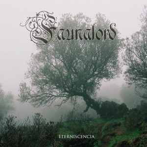 Faunalord – Eterniscencia (2016)