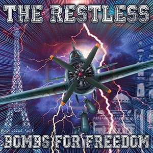 The Restless – Bombs for Freedom (2016)