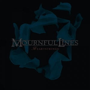 Mournful Lines – Heartstrings (EP) (2016)