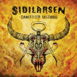 Sidilarsen - Dancefloor Bastards (2016)
