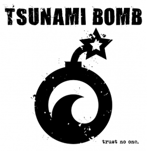 Tsunami Bomb – Trust No One (2016) [Compilation]