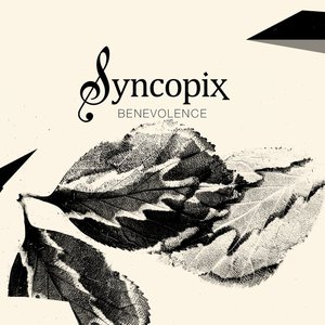 Syncopix – Benevolence (2016)