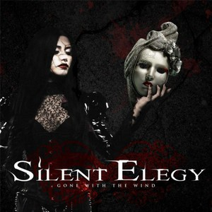 Silent Elegy – Gone With The Wind (2016)
