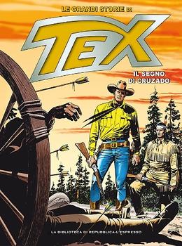 Le Grandi Storie di Tex 36 -  Il segno di Cruzado (2016)