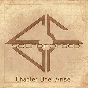 Soundforged - Chapter One: Arise (EP) (2016)