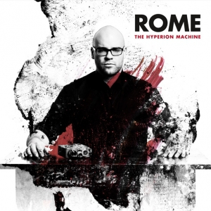 Rome - The Hyperion Machine (2016)
