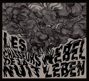 Les Chasseurs de la Nuit - Nebel Leben (2016)
