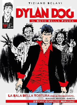 Dylan Dog - Il Nero della Paura - 17 - La Sala della Tortura (2016)