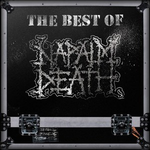 Napalm Death - The Best of Napalm Death (2016)