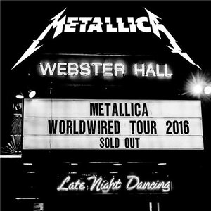 Metallica - Live at Webster Hall, NY 09-27-2016 (2016)