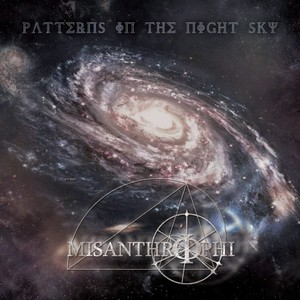 Misanthrophi – Patterns In The Night Sky (2016)