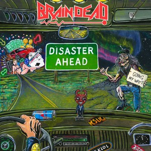 Brain Dead - Disaster Ahead (2016)