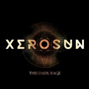 Xerosun - This Dark Rage (EP) (2016)