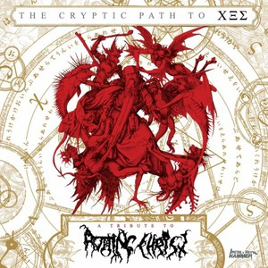 Various Artists - The Cryptic Path To ΧΞΣ - A Tribute To Rotting Christ (2016)