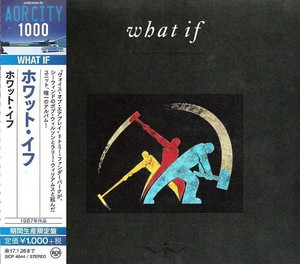 What If - What If (Japan Remastered) (2016)