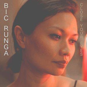 Bic Runga - Close Your Eyes (2016)