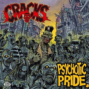 Cracks - Psychotic Pride (2016)