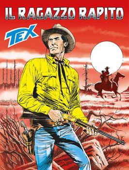 Tex Willer Mensile 676 - Il Ragazzo Rapito (2017)