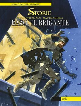 Le Storie N. 53 - Razo, il brigante (2017)