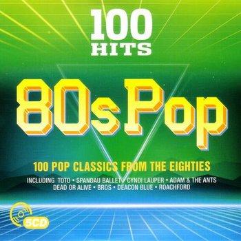 VA – 100 Hits 80s Pop (2017) [MP3 320 KBPS]