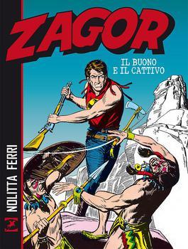 Zagor - Il Buono e Il Cattivo (2017) [Brossurato]