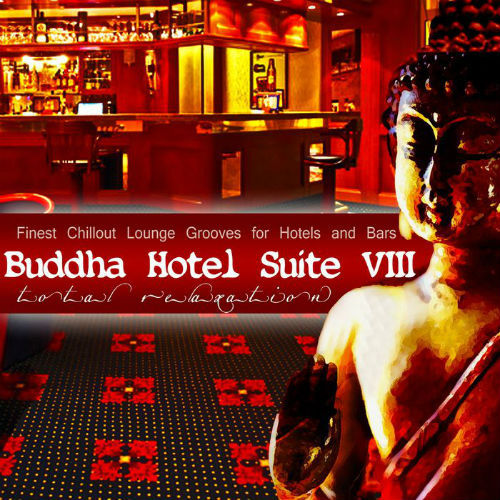 Buddha Hotel Suite Vol.8 (Mixed By Mazelo Nostra) (2017)