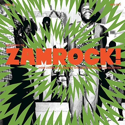 Welcome To Zamrock How Zambias Liberation Led To A Rock Revolution Vol.2 (2017)