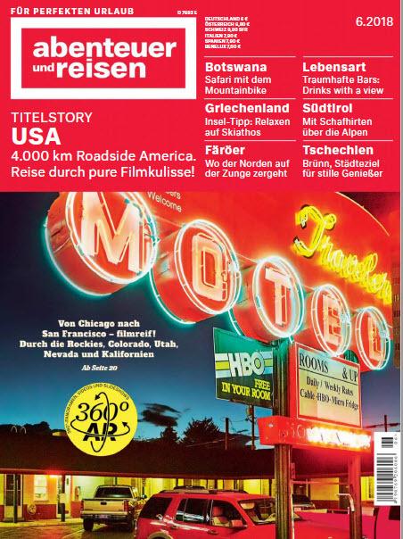 Abenteuer und Reisen Magazin Juni No 06 2018