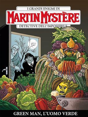 Martin Mystère 349 - Green Man, l'uomo verde (02/2017)