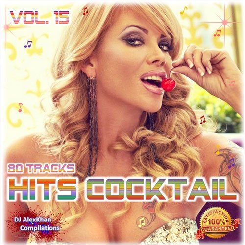 HITS COCKTAIL VOL. 15 2014 [ ALBUM ORIGINAL ]